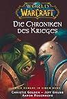 World of Warcraft, Die Chroniken des Krieges by Christie Golden