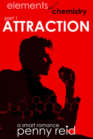 Attraction (Elements of Chemistry, #1; Hypothesis, #1.1)