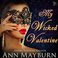 My Wicked Valentine (Club Wicked, #1)