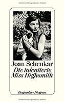 Die talentierte Miss Highsmith: Mit einem Bildteil