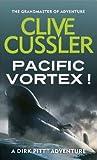 Pacific Vortex! (Dirk Pitt, #1)