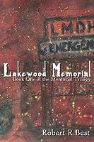 Lakewood Memorial (The Memorial Trilogy Book 1)
