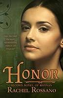 Honor (Second Novel of Rhynan)