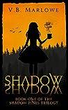 Shadow, Shadow