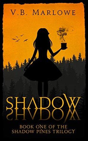 Shadow, Shadow by V.B. Marlowe