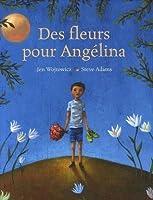 Des fleurs pour Angélina
