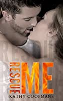 Rescue Me (Shelter Me, #2)