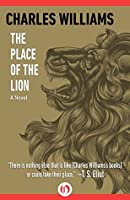 The Place of the Lion: A Novel