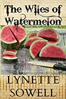 The Wiles of Watermelon (Scents of Murder Book 2)