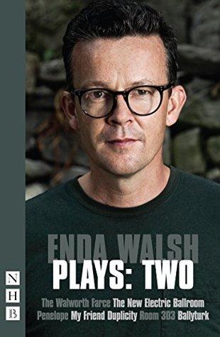 Enda Walsh by Enda Walsh