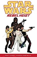 Star Wars - Rebel Heist