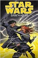 Star Wars: Dawn of the Jedi, Volume 3: Force War