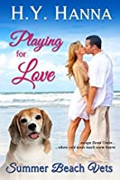 Playing for Love: Escape Down Under (Summer Beach Vets #1)
