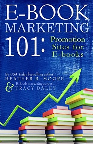E-Book Marketing 101  Promotion - Heather B