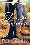 Tycoon Takedown (Lone Star Burn, #2)