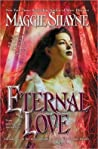 Eternal Love (Immortal Witches, #1 & 2)