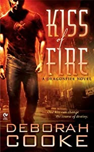 Kiss of Fire (Dragonfire, #1)