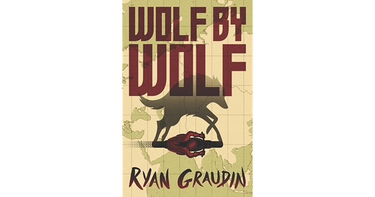 Wolf by Wolf (Wolf by Wolf, #1) by Ryan Graudin