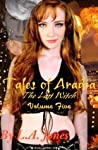 Tales of Aradia The Last Witch Volume 5 by L.A. Jones