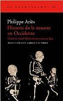 Historia de la muerte en Occidente: Desde la Edad Media hasta nuestros días