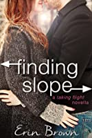 Finding Slope: A Taking Flight Novella