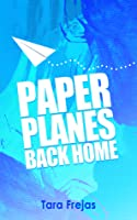 Paper Planes Back Home