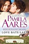 Love Bats Last (Tavonesi #1)