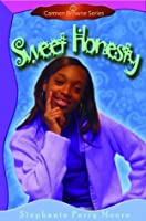 Sweet Honesty (Carmen Browne, #2)