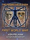 First World War (The Prometheus Saga)