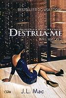Destrua-me (Wrecked, #1)