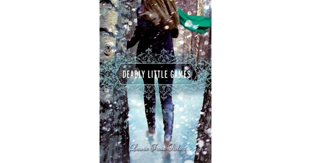 a28ecd60aa361f Deadly Little Games (Touch, #3) by Laurie Faria Stolarz