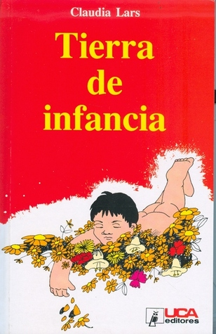 Tierra De Infancia By Claudia Lars 3 Star Ratings