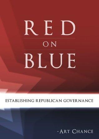 Red on Blue: Establishing Republican Governance