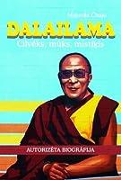 Dalailama: cilvēks, mūks, mistiķis