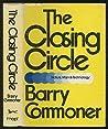 The Closing Circle: Nature, Man and Technology