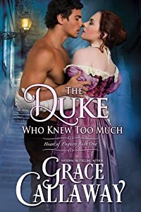 The Duke Who Knew Too Much (Heart of Enquiry, #1)