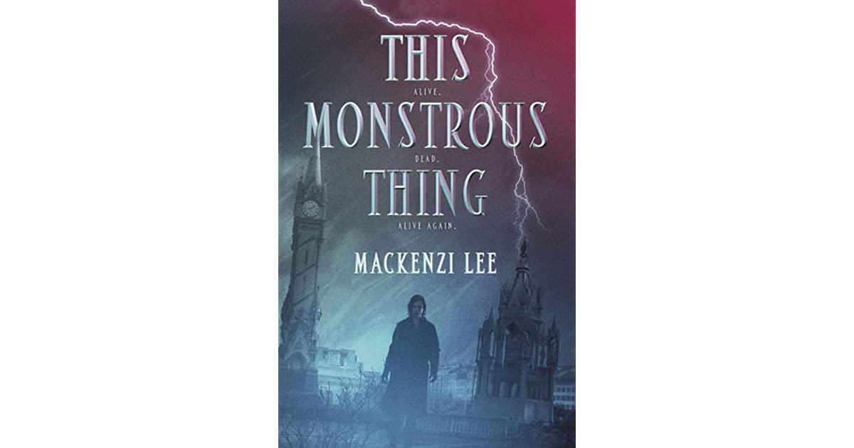 This monstrous thing by mackenzi lee fandeluxe Choice Image