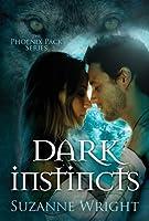 Dark Instincts (The Phoenix Pack, #4)