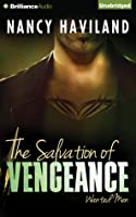 The Salvation of Vengeance