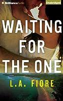 Waiting for the One (Harrington, Maine, #1)