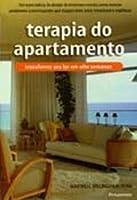 Teoria do apartamento: transforme seu lar em oito semanas