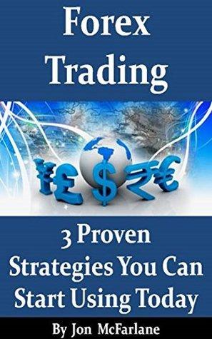Forex Trading - 3 Proven Strate - Jon McFarlane