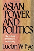 ASIAN POWER AND POLITICS