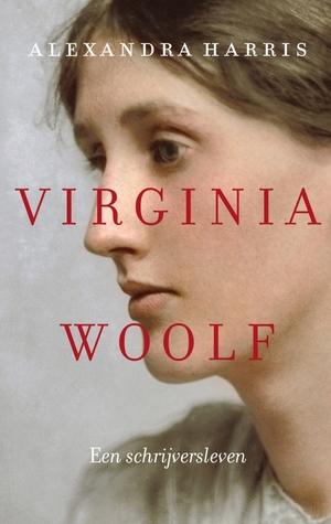 Virginia Woolf: een schrijversleven