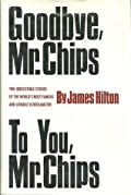 Goodbye, Mr. Chips / To You, Mr. Chips