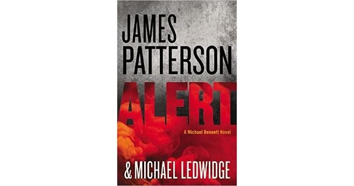 Alert michael bennett 8 by james patterson fandeluxe Image collections