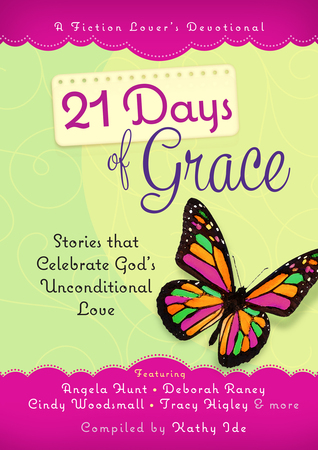 21 Days of Grace by Kathy Ide