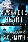 A Warrior's Heart (Marastin Dow Warriors, #1.1)