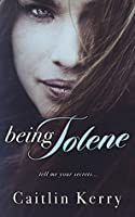 Being Jolene (Tell Me Book 2)