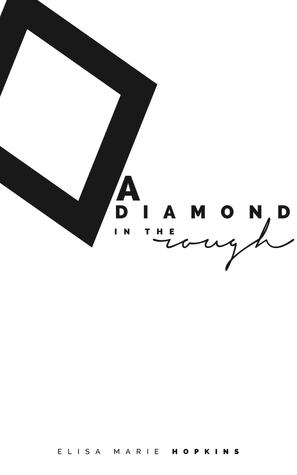 A Diamond in the Rough (Diamond in the Rough series book 1)